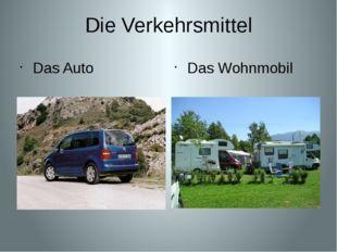 Die Verkehrsmittel Das Auto Das Wohnmobil