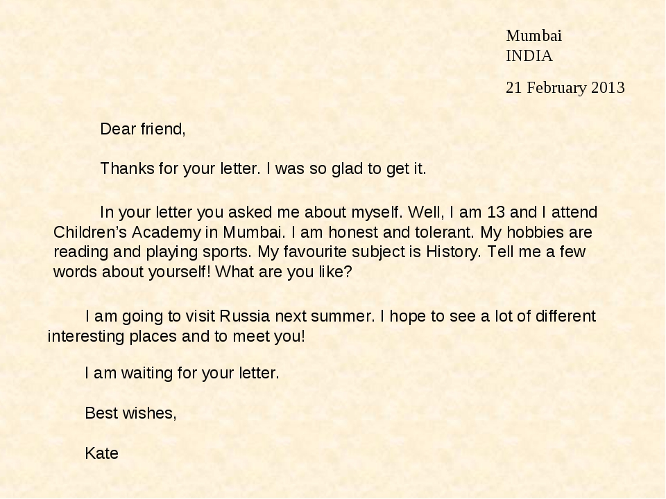 Mumbai INDIA 21 February 2013 Dear friend, Thanks for your letter. I was so g...