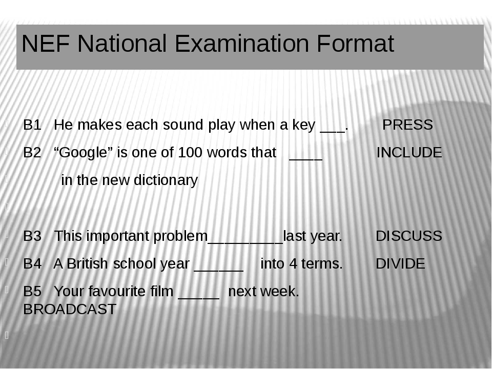 NEF National Examination Format B1 He makes each sound play when a key ___. P...