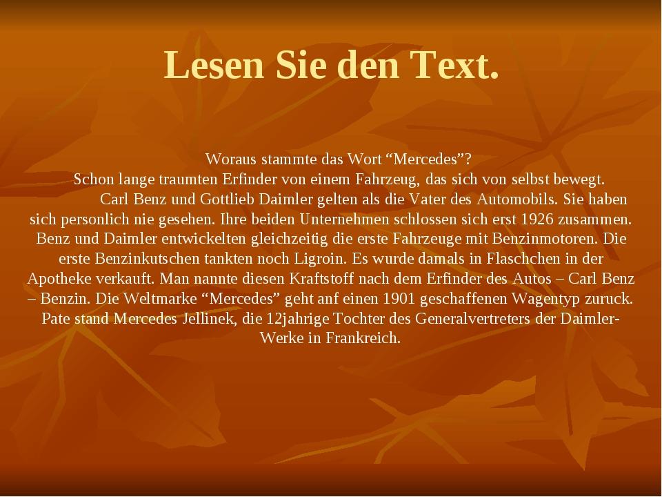 """Lesen Sie den Text. Woraus stammte das Wort """"Mercedes""""? Schon lange traumten..."""