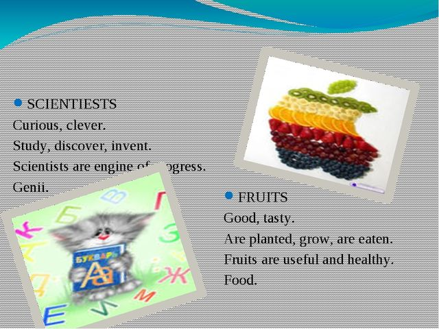 SCIENTIESTS Curious, clever. Study, discover, invent. Scientists are engine o...