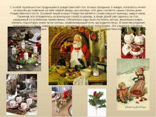 С особой тщательностью продумывался рождественский стол. В канун праздника, 6
