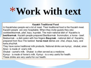 Work with text Kazakh Traditional Food In Kazakhstan people eat a lot of meat