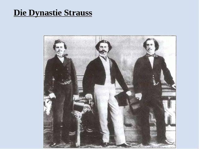 Die Dynastie Strauss