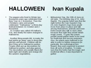HALLOWEEN Ivan Kupala The pagans who lived in Britain two thousands years ag