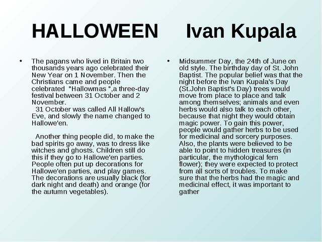 HALLOWEEN Ivan Kupala The pagans who lived in Britain two thousands years ag...