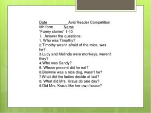 """Date Avid Reader Competition 6th form Name """"Funny stories"""" 1-10 I. Answer th"""