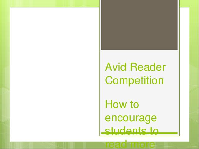 Avid Reader Competition How to encourage students to read more