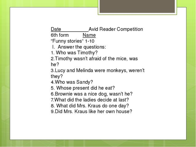 """Date Avid Reader Competition 6th form Name """"Funny stories"""" 1-10 I. Answer th..."""