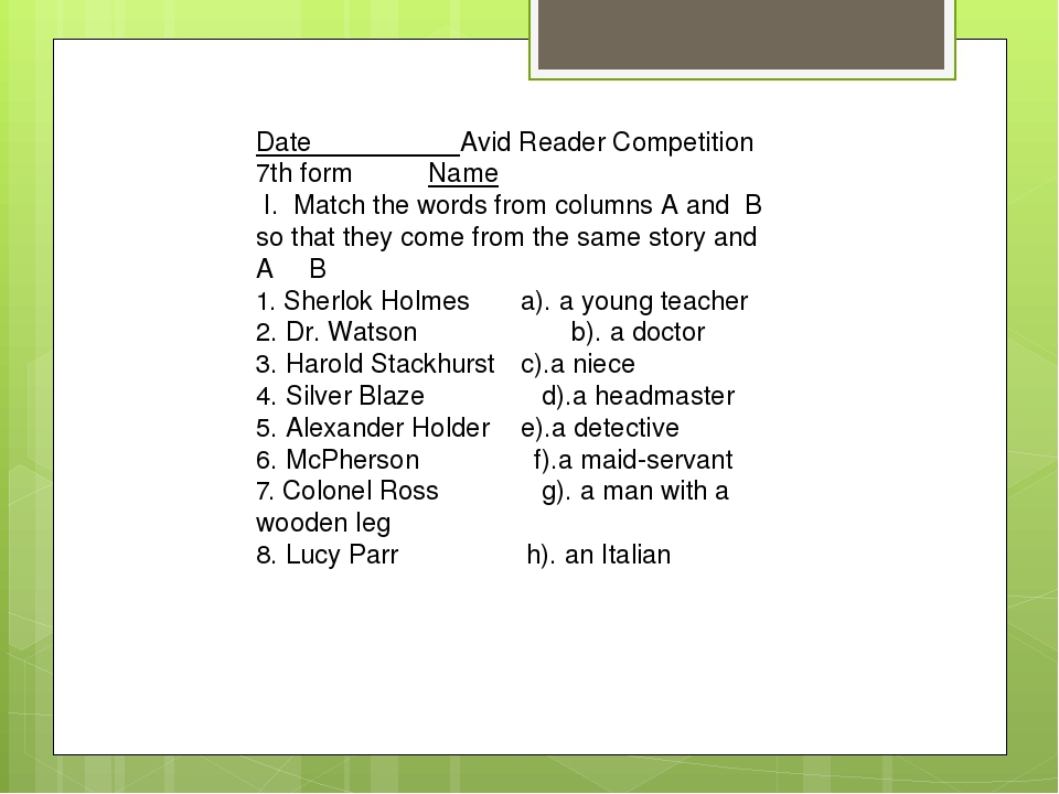 Date Avid Reader Competition 7th form Name I. Match the words from columns A...