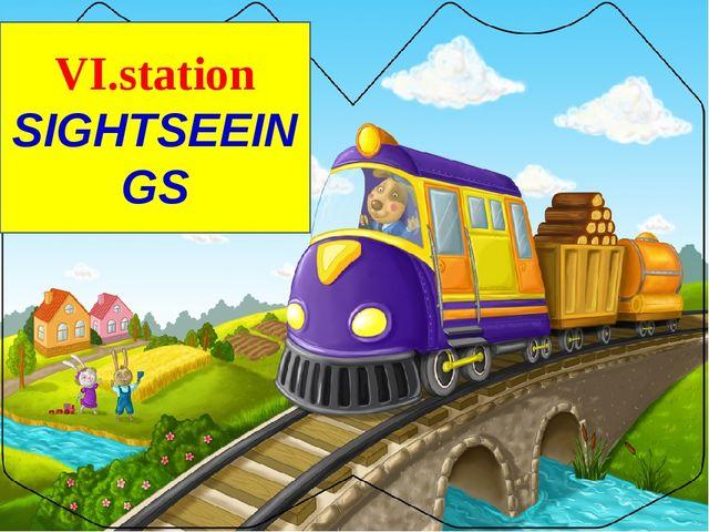 VI.station SIGHTSEEINGS