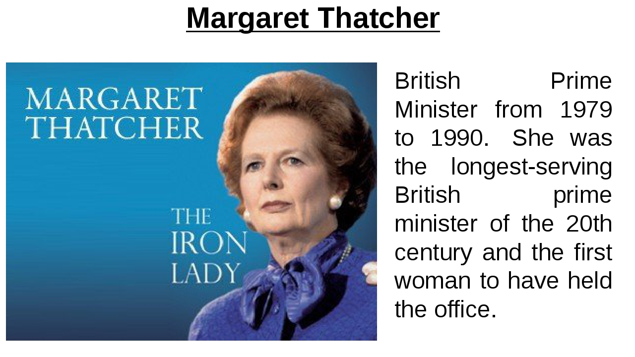 Margaret Thatcher British Prime Minister from 1979 to 1990.  She was the long...