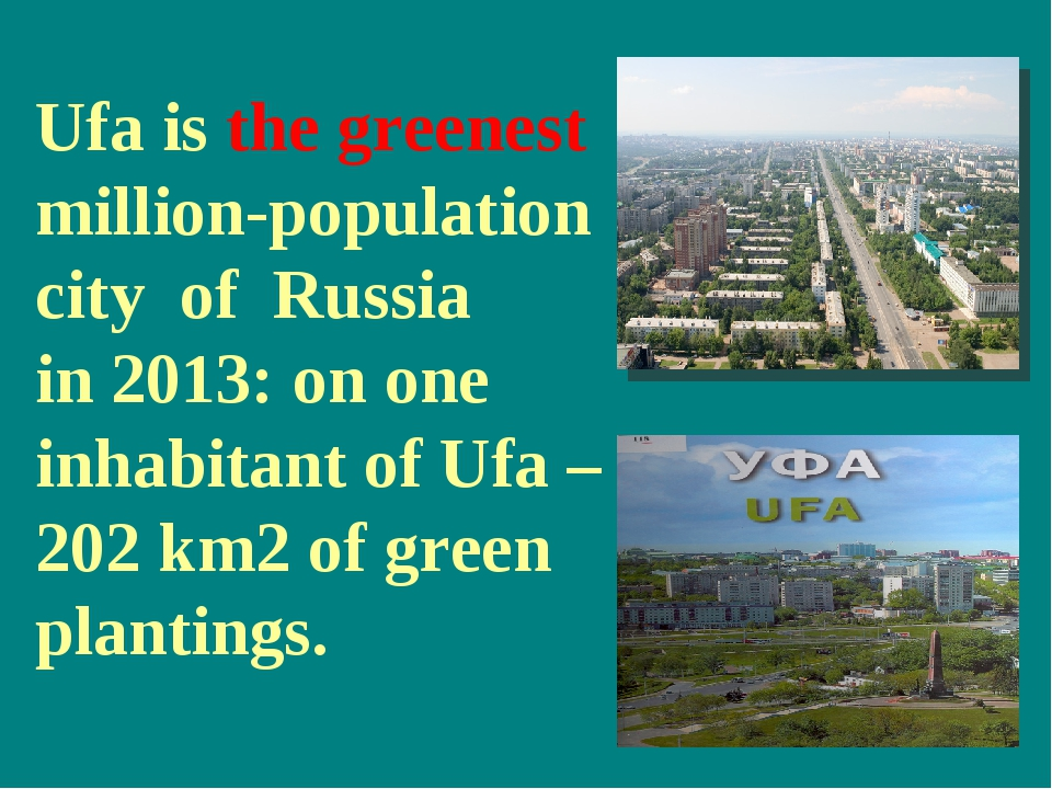 Ufa is the greenest million-population city of Russia in 2013: on one inhabit...