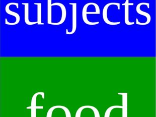 subjects food