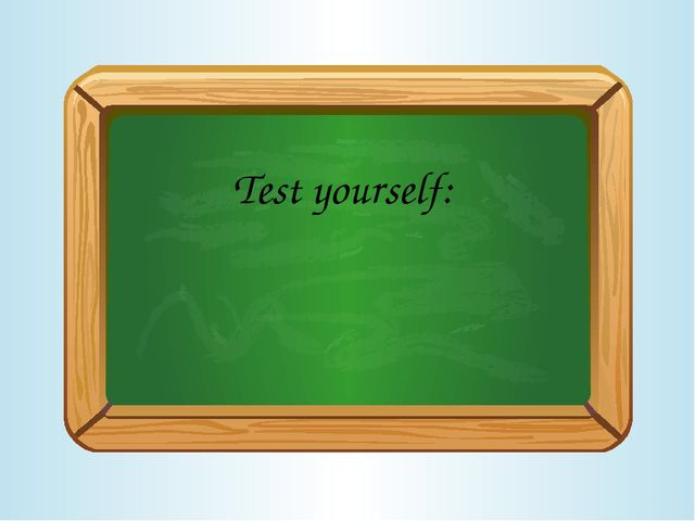 Test yourself:
