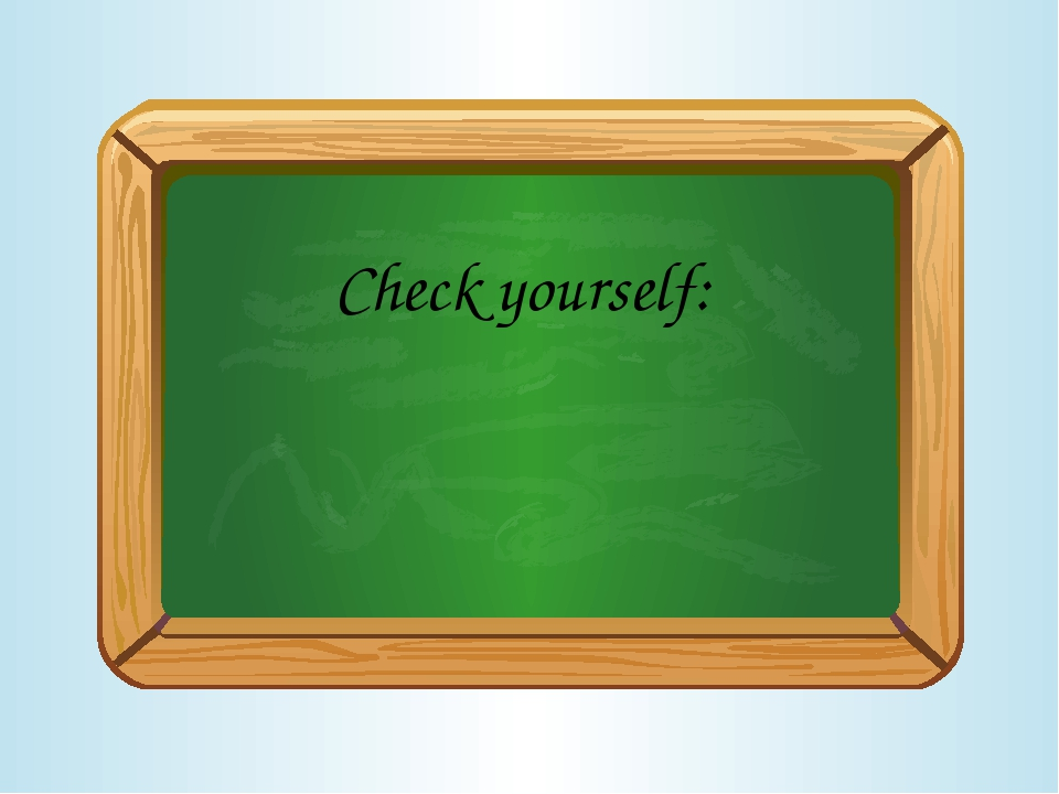 Check yourself: