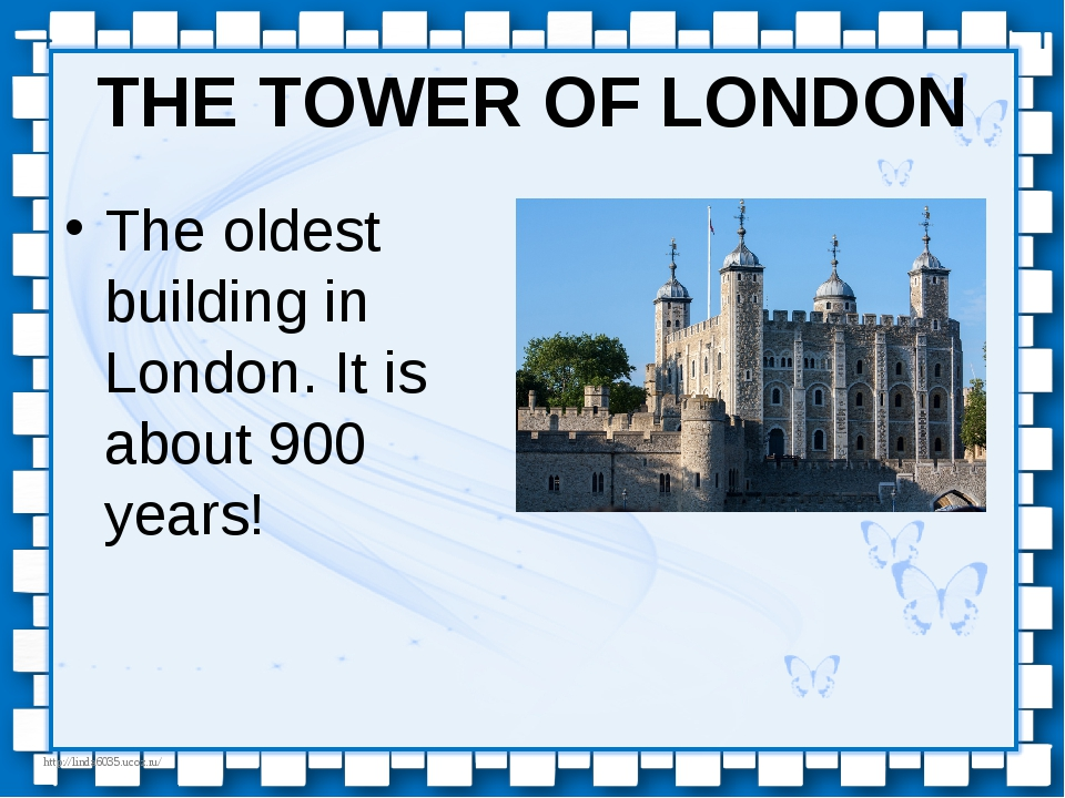 THE TOWER OF LONDON The oldest building in London. It is about 900 years! htt...