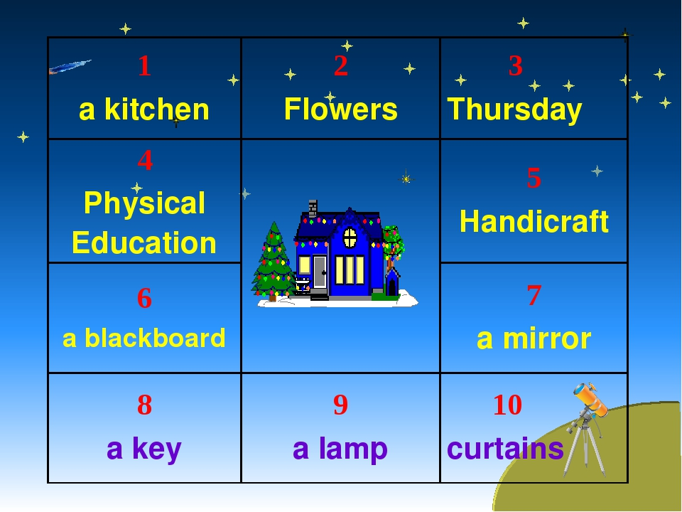 1 a kitchen	2 Flowers	 3 Thursday 4 Physical Education		5 Handicraft 6 a blac...