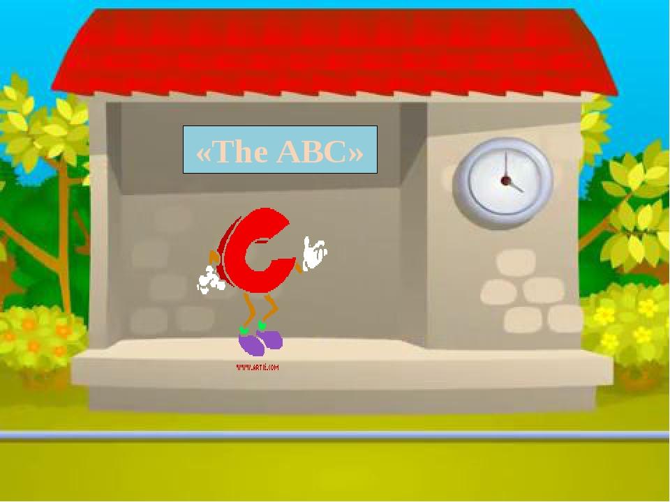 «The ABC»