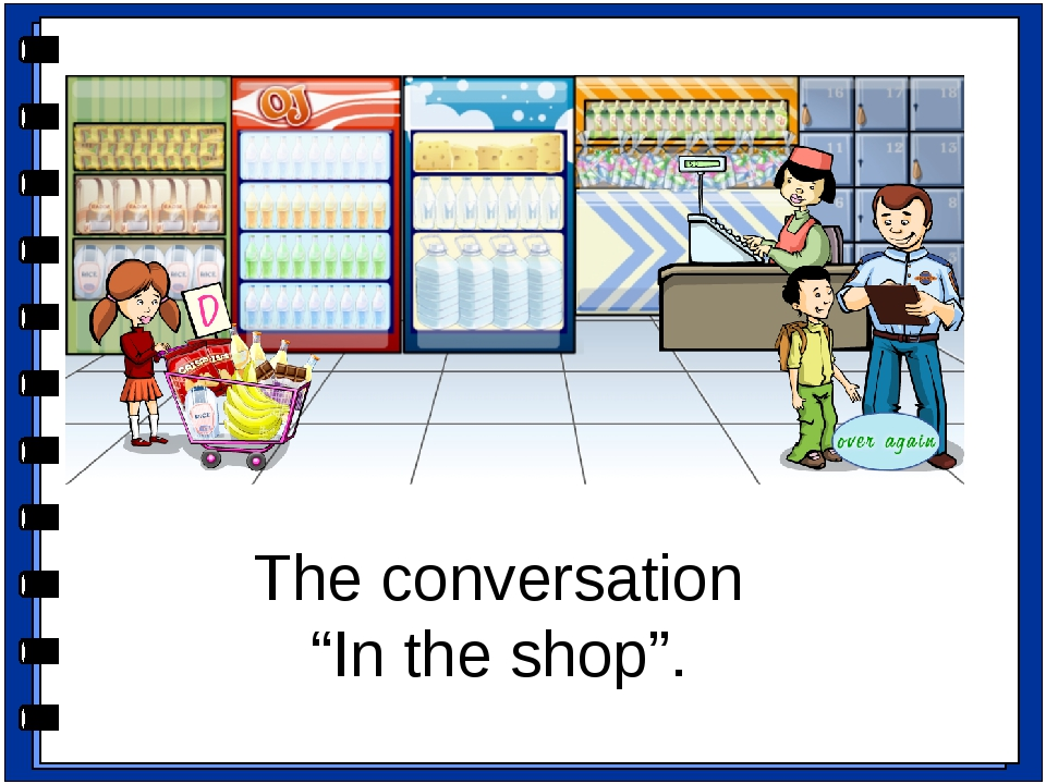 "The conversation ""In the shop"". Ролевая игра. - Do you like to go shopping? L..."