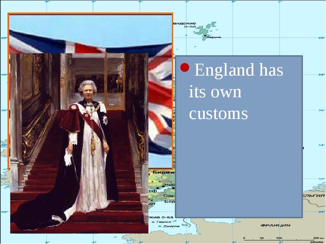 England has its own customs