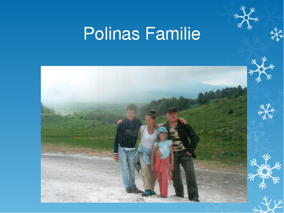 Polinas Familie