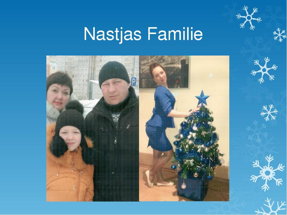 Nastjas Familie