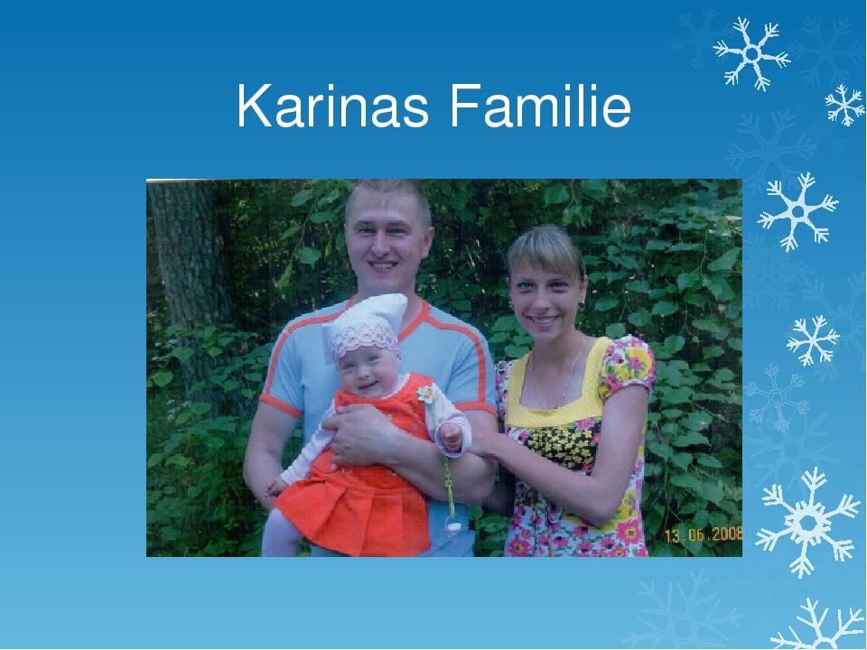Karinas Familie