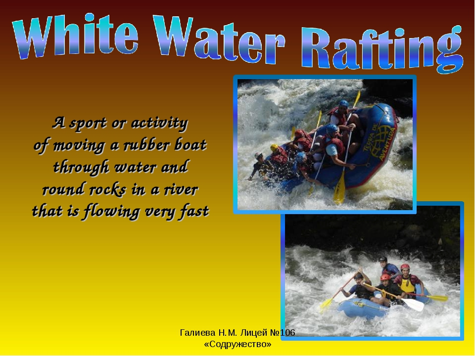 A sport or activity of moving a rubber boat through water and round rocks in...