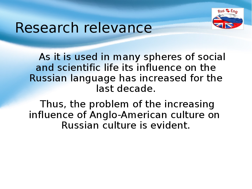Research relevance As it is used in many spheres of social and scientific li...