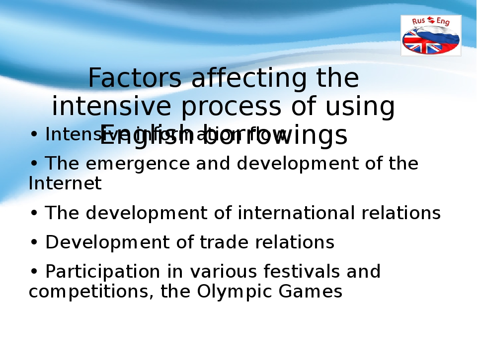Factors affecting the intensive process of using English borrowings • Intensi...