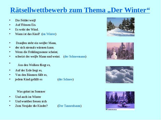 """Rätsellwettbewerb zum Thema """"Der Winter"""" Die Felder weiβ Auf Flüssen Eis. Es..."""