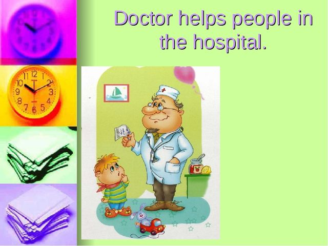 Doctor helps people in the hospital.