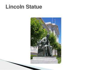 Lincoln Statue