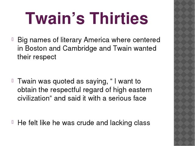 Twain's Thirties Big names of literary America where centered in Boston and C...