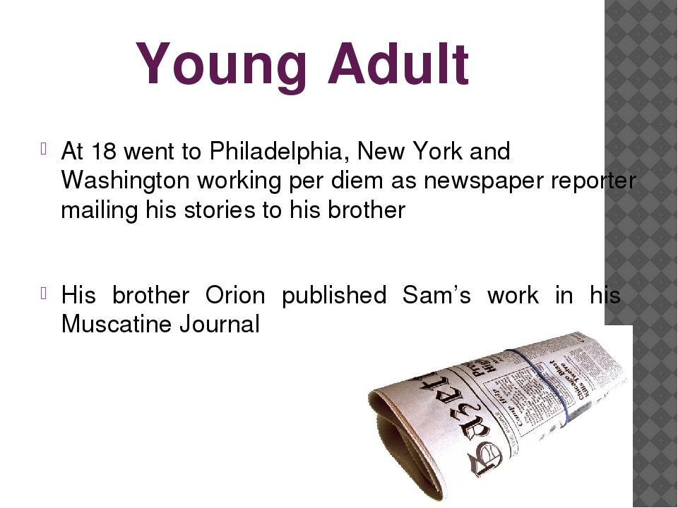 Young Adult At 18 went to Philadelphia, New York and Washington working per d...