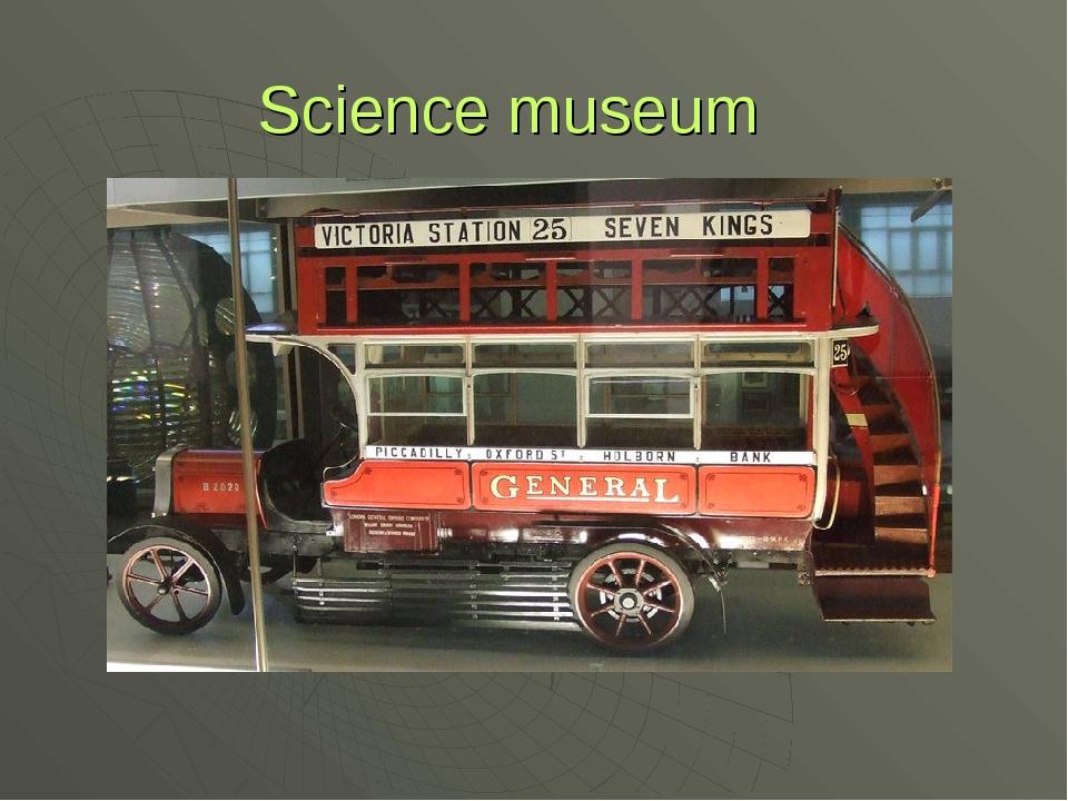 Science museum