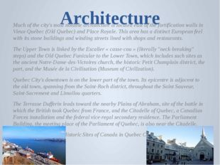 Architecture Much of the city's most notable architecture is located east of