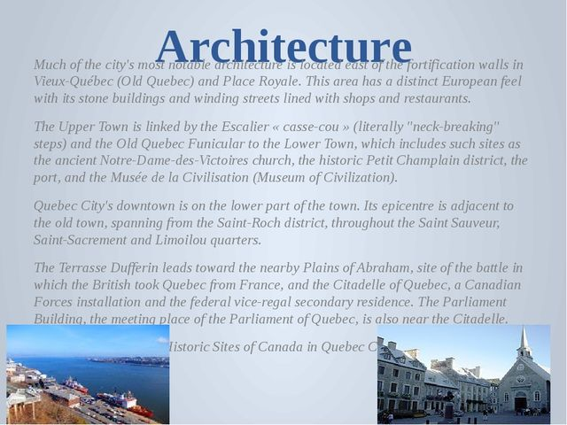 Architecture Much of the city's most notable architecture is located east of...
