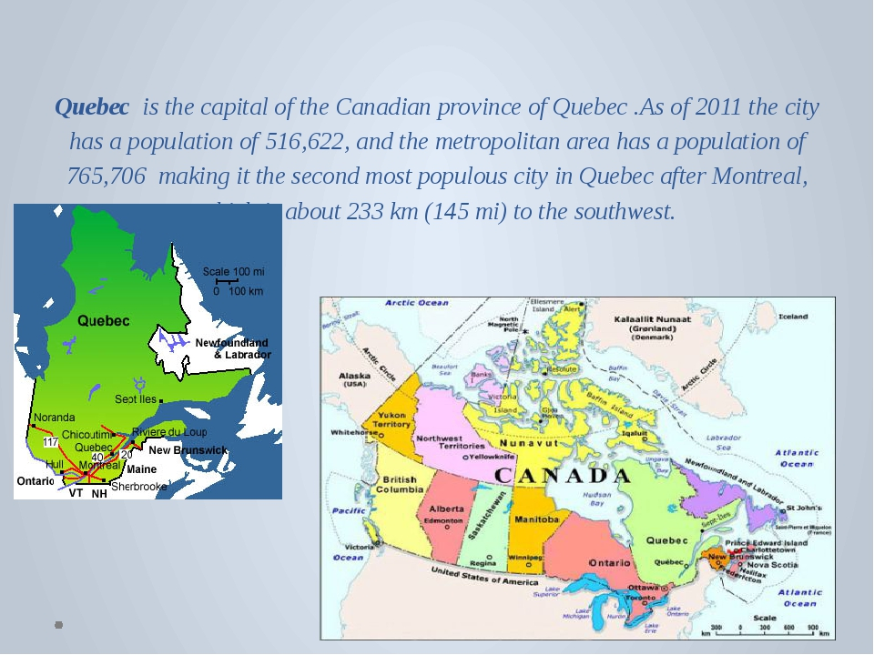Quebec  is the capital of the Canadian province of Quebec .As of 2011 the ci...