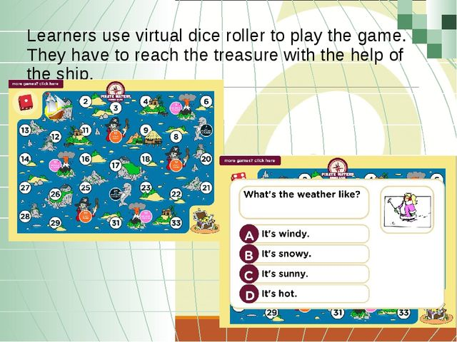 Learners use virtual dice roller to play the game. They have to reach the tr...