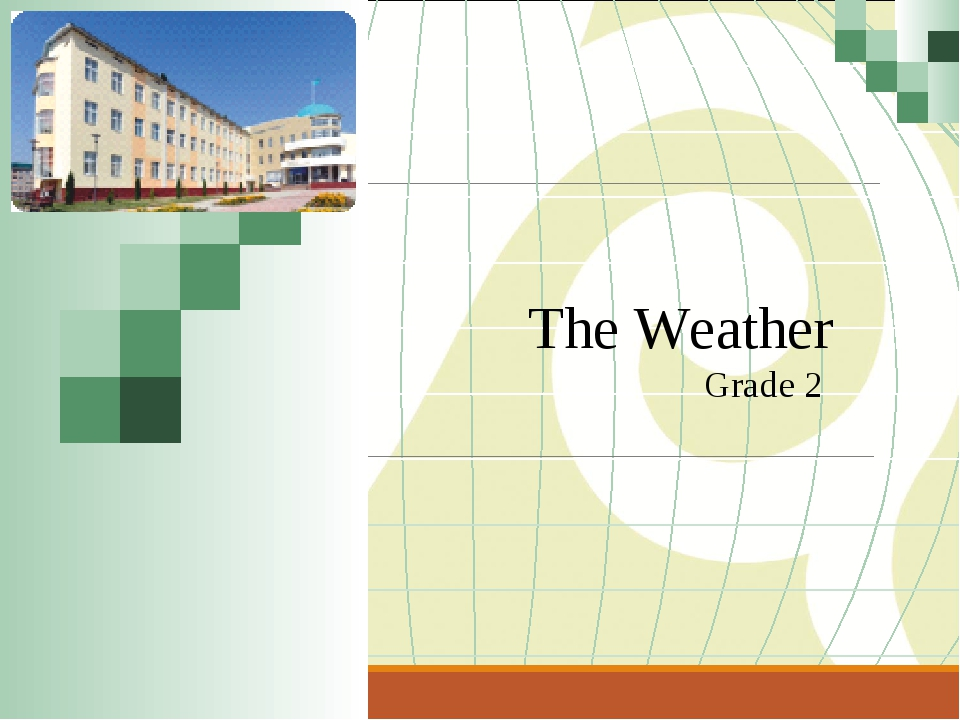 The Weather Grade 2