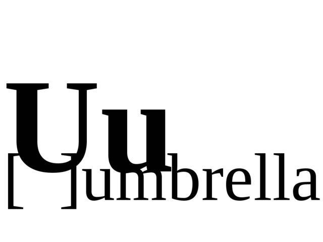 Uu [ ]umbrella