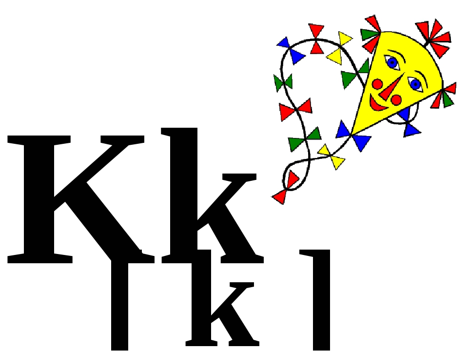 Kk [ k ] kite