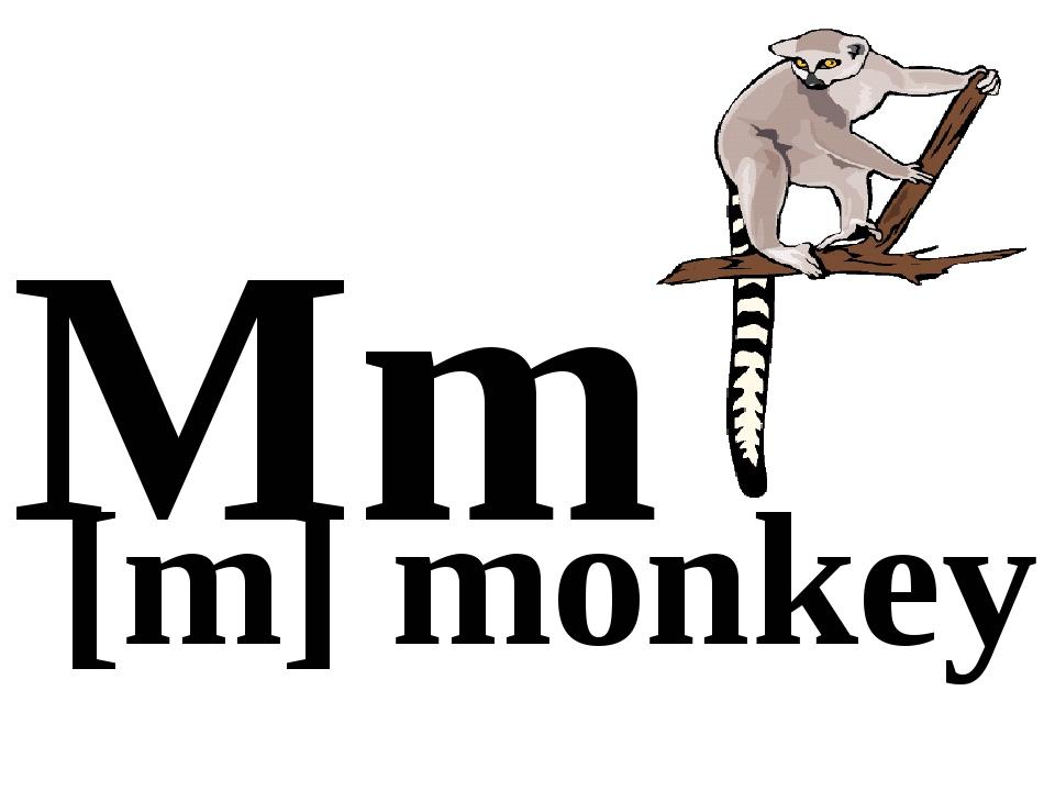 Mm [m] monkey