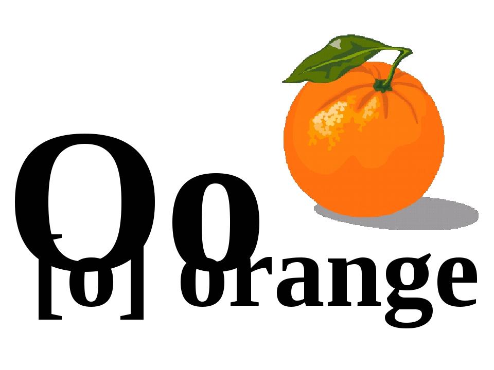 Oo [o] orange