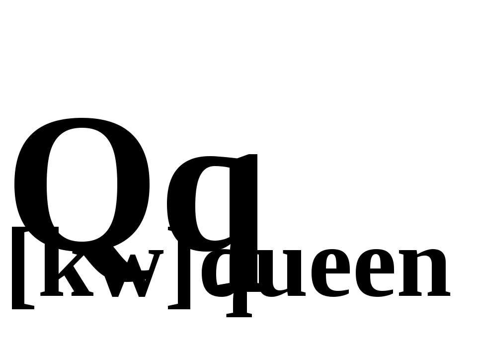 Qq [kw]queen