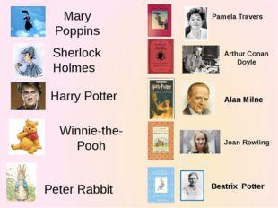 Mary Poppins Pamela Travers Sherlock Holmes Arthur Conan Doyle Harry Potter W