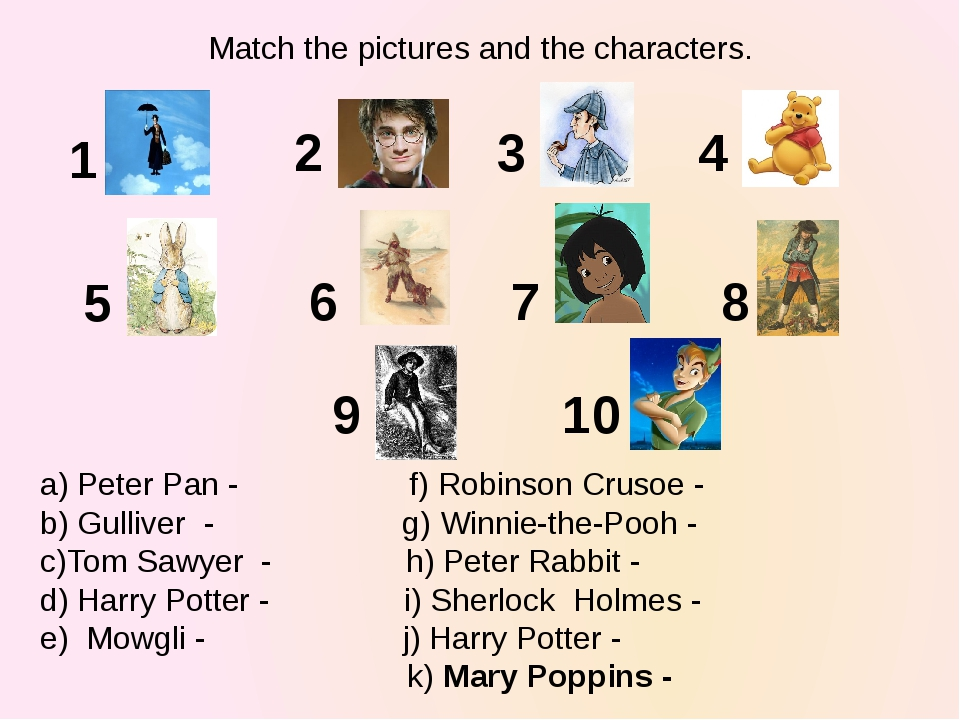 1 2 3 4 5 6 7 8 9 10 a) Peter Pan - f) Robinson Crusoe - b) Gulliver - g) Win...