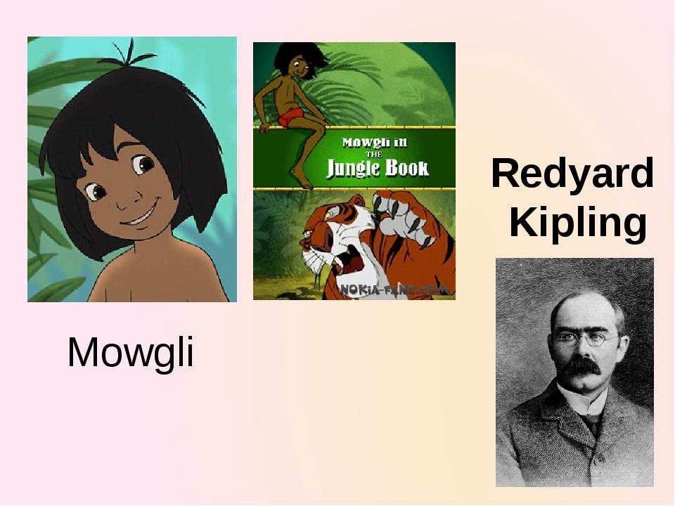 Mowgli Redyard Kipling